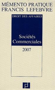 Anne Charvériat et Alain Couret - Pack Mémento Francis Lefebvre Sociétés commerciales. 1 Cédérom