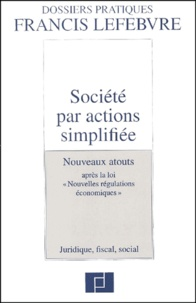 Deedr.fr Société par actions simplifiée. Nouveaux atouts après la loi