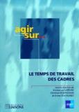 Anne Chatauret et Emmanuel Lefevre - Le temps de travail des cadres.