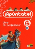Anne Chauvigné Díaz - Espagnol 1e Apuntate ! - Livre du professeur.