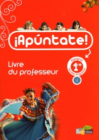 Espagnol 1e Apuntate! - Livre du professeur.pdf