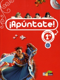 Anne Chauvigné Díaz et Marie Balayer - Espagnol 1e Apuntate ! - Programme 2011. 1 CD audio
