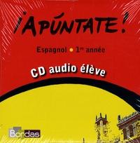 Anne Chauvigné Díaz - Espagnol 1re année Apuntate !. 1 CD audio