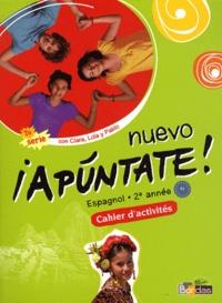 Anne Chauvigné Díaz - Espagnol 2e année Nuevo Apuntate! A2 - Cahier d'activités.