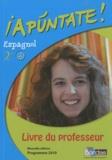 Anne Chauvigné Díaz - Espagnol 2e Apuntate ! A2/B1 - Livre du professeur, programme 2010.