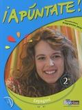 Anne Chauvigné Díaz - Espagnol 2e Apuntate ! - Programme 2010 A2/B1. 1 CD audio