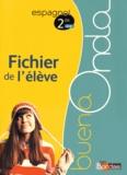 Anne Chauvigné Díaz - Espagnol 2e Buena onda A2-B1 - Fichier de l'élève.