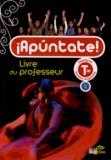 Anne Chauvigné Díaz - Espagnol Tle Apuntate! B1/B2 - Livre du professeur.