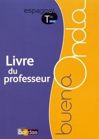 Espagnol Tle B1>B2 Buena Onda - Livre du professeur.pdf