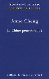 Anne Cheng - La Chine pense-t-elle ?.