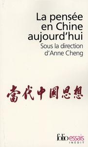 Anne Cheng - La pensée en Chine aujourd'hui.