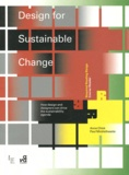 Anne Chick et Paul Micklethwaite - Design for Sustainable Change - How design and designers can drive the sustainability agenda.