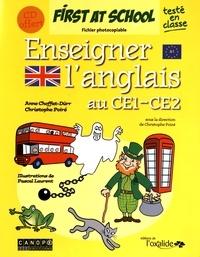 Anne Choffat-Dürr et Christophe Poiré - Enseigner l'anglais au CE1-CE2 - Fichier photocopiable. 1 CD audio