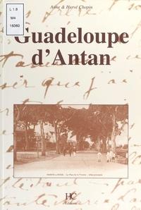 Anne Chopin et Hervé Chopin - Guadeloupe d'Antan.