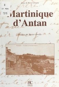 Anne Chopin et Hervé Chopin - Martinique d'Antan.