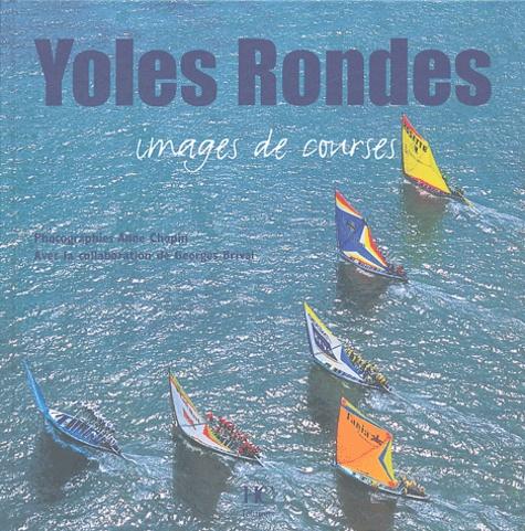 Anne Chopin et Georges Brival - Yoles rondes - Images de courses.