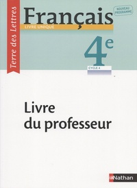 Francais 4e Terre Des Lettres Livre Du Professeur Pdf Francais