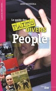 Anne Ciccodicola - Le guide des faits divers People.