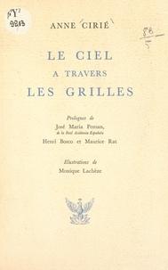 Anne Cirié et Henri Bosco - Le ciel à travers les grilles.