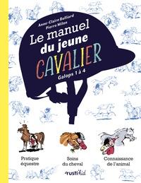 Ebook on joomla téléchargement gratuit Le manuel du jeune cavalier iBook par Anne-Claire Bulliard, Pierre Milon