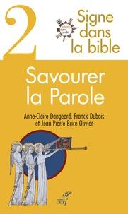 Anne-claire Dangeard et Franck Dubois - Signe dans la bible - Tome 2.