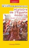 Anne-Claire de Gayffier-Bonneville - Histoire de l'Egypte moderne - L'éveil d'une nation (XIXe-XXIe siècle).