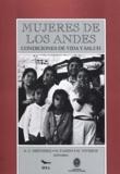 Anne-Claire Defossez et Didier Fassin - Mujeres de los Andes - Condiciones de vida y salud.