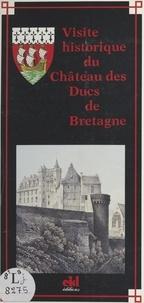 Anne-Claire Déré - Visite historique du château des ducs de Bretagne.