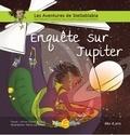 Anne-Claire Errard et Marie-Lys Errard - Enquête sur Jupiter.