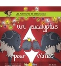 Anne-Claire Errard et Marie-Lys Errard - Un eucalyptus pour Vénus.