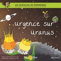 Anne-Claire Errard et Marie-Lys Errard - Urgence sur Uranus.