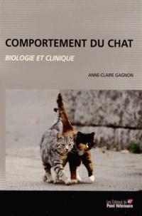 Anne-Claire Gagnon - Comportement du chat : biologie et clinique.