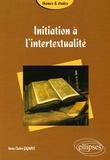 Anne-Claire Gignoux - Initiation à l'intertextualité.