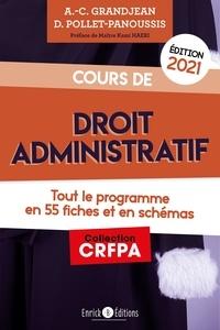 Anne-Claire Grandjean et Delphine Pollet-Panoussis - Cours de droit administratif - Tout le programme en 55 fiches et en schémas.