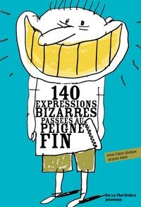 140 expressions bizarres passées au peigne fin.pdf
