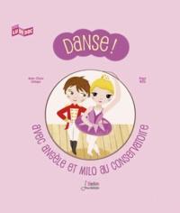 Anne-Claire Lévêque et Peggy Nille - Danse ! - Avec Angèle et Milo au conservatoire.