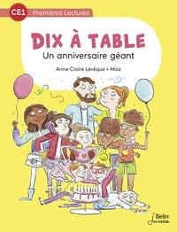 Anne-Claire Lévêque et  Mioz - Dix à table - Un anniversaire géant.