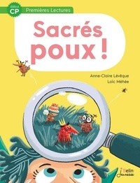Anne-Claire Lévêque et Loïc Méhée - Sacrés Poux !.