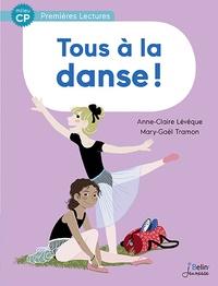 Anne-Claire Lévêque et Mary-Gaël Tramon - Tous à la danse !.