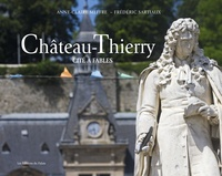 Anne-Claire Meffre et Frédéric Sartiaux - Château-Thierry - Cité à fables.
