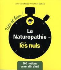 Anne-Claire Meret et Anne-Marie Narboni - La naturopathie pour les nuls - Vite et bien !.