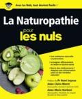 Anne-Claire Meret et Anne-Marie Narboni - La Naturopathie pour les nuls.