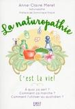 Anne-Claire Meret - La naturopathie.