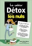 Anne-Claire Meret - Le cahier détox pour les nuls.