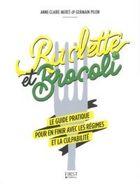 Anne-Claire Meret et Germain Pilon - Raclette et brocoli.