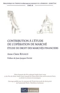 Galabria.be Contribution à l'étude de l'opération de marché - Etude de droit des marchés financiers Image