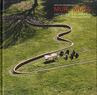 Livres gratuits à télécharger depuis google books Mur Murs  - Jacques Kaufmann, architectures céramiques CHM MOBI