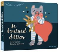 Jeux d'enfants : Le foulard d'Elias