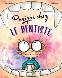 Anne Clairet et Laure Phélipon - Panique chez le dentiste.