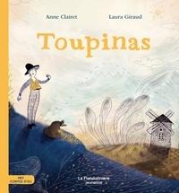 Anne Clairet et Laura Giraud - Toupinas - Mes contes d'ici.